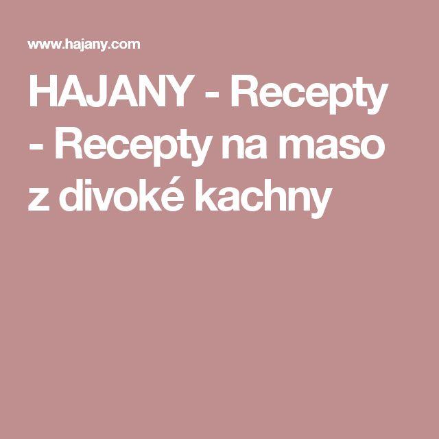 HAJANY - Recepty - Recepty na maso z divoké kachny