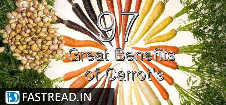 97 Amazing Benefits of Carrot's