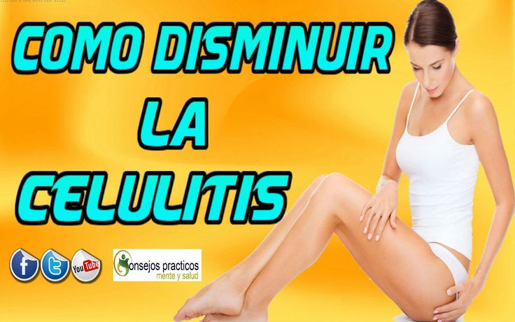 como disminuir la celulitis  REMEDIOS CASEROS PARA CELULITIS