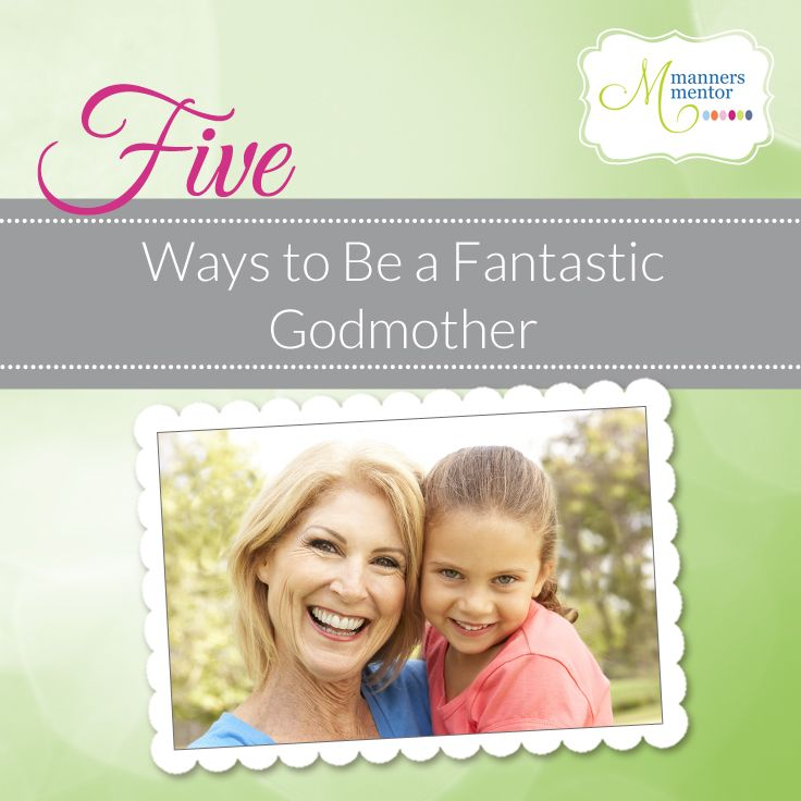 "Choosing your child's Godparent and being a Godparent are both important life events. Here's a post that will help you better understand the roles and responsibilities that come with the honor. ""Five Ways to Be a Fantastic Godmother!"""