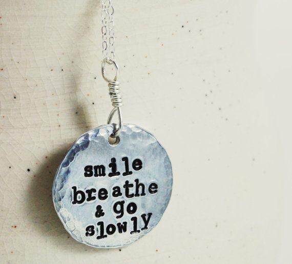 Smile Breathe and Go Slowly, yoga necklace, buddhist quote, quote necklace, custom necklace, yoga