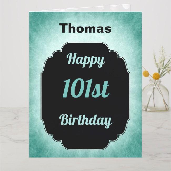 Blue Personalised Happy 101st Birthday Card Zazzle Com Birthday Cards Custom Greeting Cards Personalized Birthday