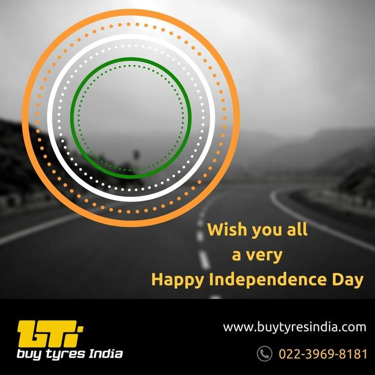Wishing you all a very warm and joyous #HappyIndependenceDay #15August, from #BuyTyresIndia