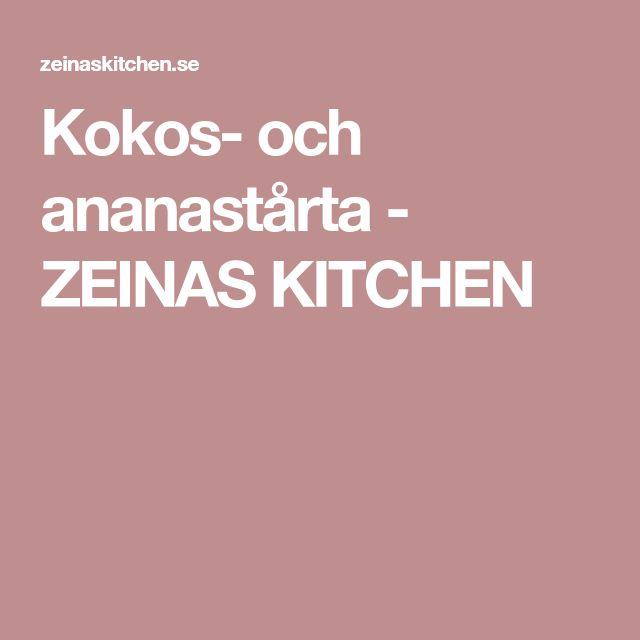 Kokos- och ananastårta - ZEINAS KITCHEN