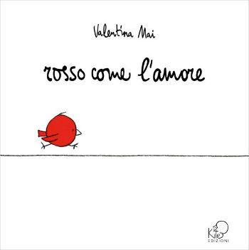 Rosso come l'amore, Kite Edizioni