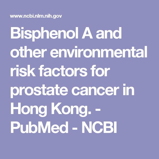 Bisphenol A and other environmental risk factors for prostate cancer in Hong Kong.  - PubMed - NCBI