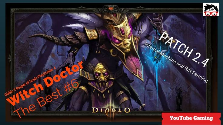 Diablo 3 Witch Doctor on PS4 patch 2.4 Infernal Machine and Rift Farming... #Diablo3