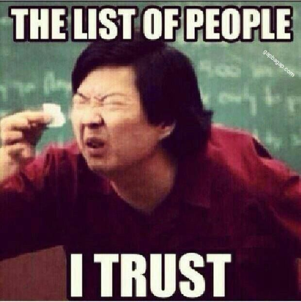 Funny Meme About Trust