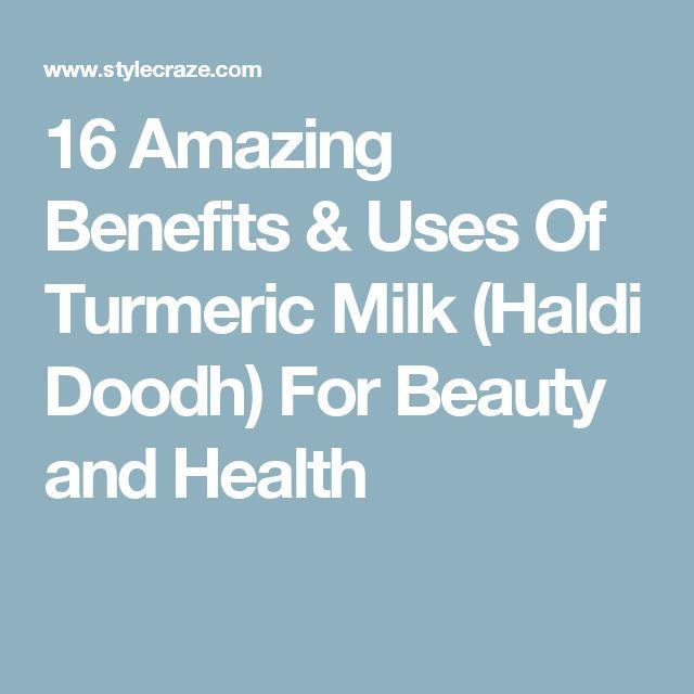16 Amazing Benefits & Uses Of Turmeric Milk (Haldi Doodh) For Beauty and Health