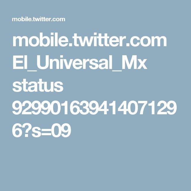mobile.twitter.com El_Universal_Mx status 929901639414071296?s=09
