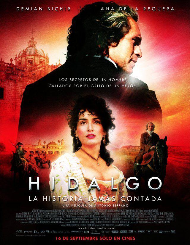 Hidalgo - La historia jamás contada. 2010