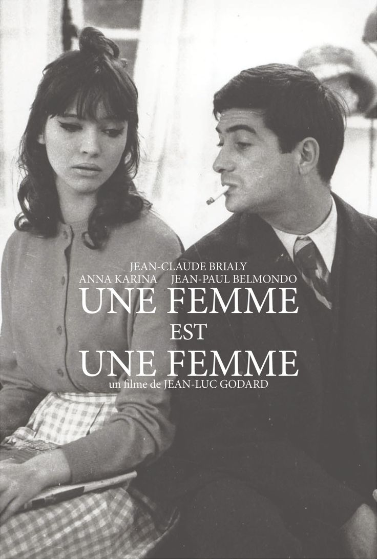 A Woman Is a Woman is a 1961 French film directed by Jean-Luc Godard, featuring Anna Karina, Jean-Paul Belmondo and Jean-Claude Brialy. It is a tribute to American musical comedy and associated with the French New Wave.