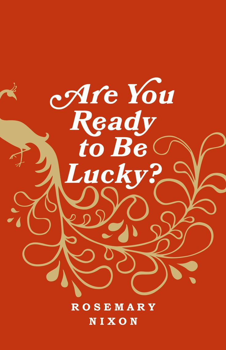 Are You Ready to Be Lucky? by Rosemary Nixon (Freehand Books)
