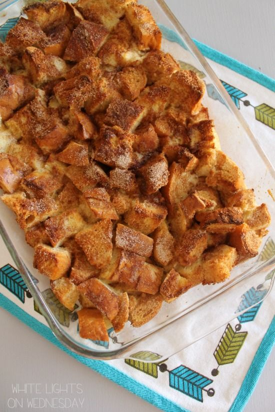 French Toast Casserole   White Lights on Wednesday
