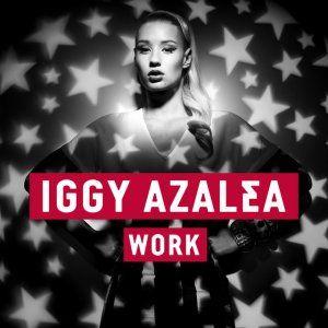 Work- Iggy Azalea