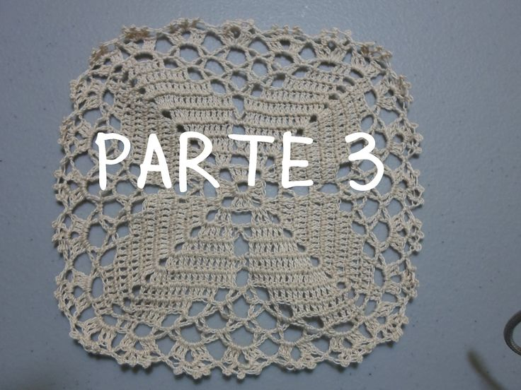 PARTE 3 DE 4: CUADRO O PASTILLA PARA MANTEL A CROCHET