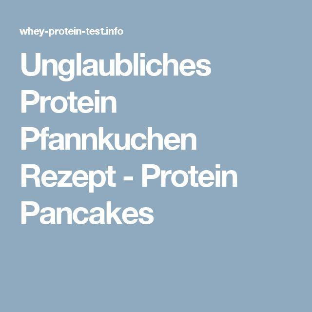 Unglaubliches Protein Pfannkuchen Rezept - Protein Pancakes