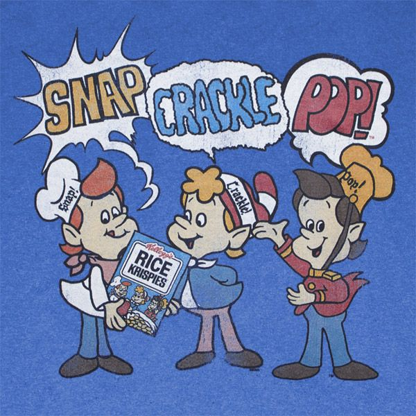 """Snap, Crackle and Pop"""