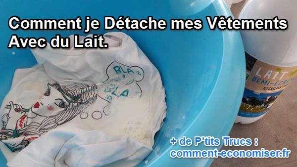 Une tache de fruit ou d'encre sur votre pull préféré ? Pas la peine d'acheter un détachant hors de prix ! Je connais une astuce qui me vient de ma grand-mère pour enlever les taches : le lait.  Découvrez l'astuce ici : http://www.comment-economiser.fr/detacher-vetements-lait.html?utm_content=buffer53491&utm_medium=social&utm_source=pinterest.com&utm_campaign=buffer