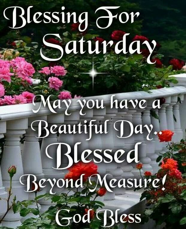 Blessing For Saturday saturday saturday quotes saturday blessings saturday images