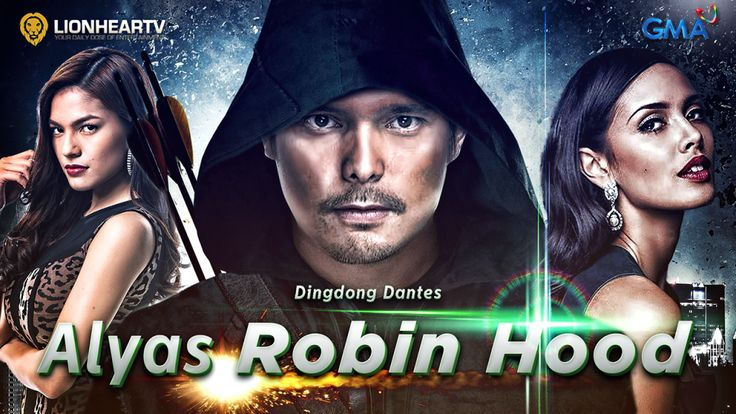 Alyas Robin Hood (lit. Alias Robin Hood) is an upcoming Philippine drama-action series broadcast by GMA Network starring Dingdong Dantes, ...