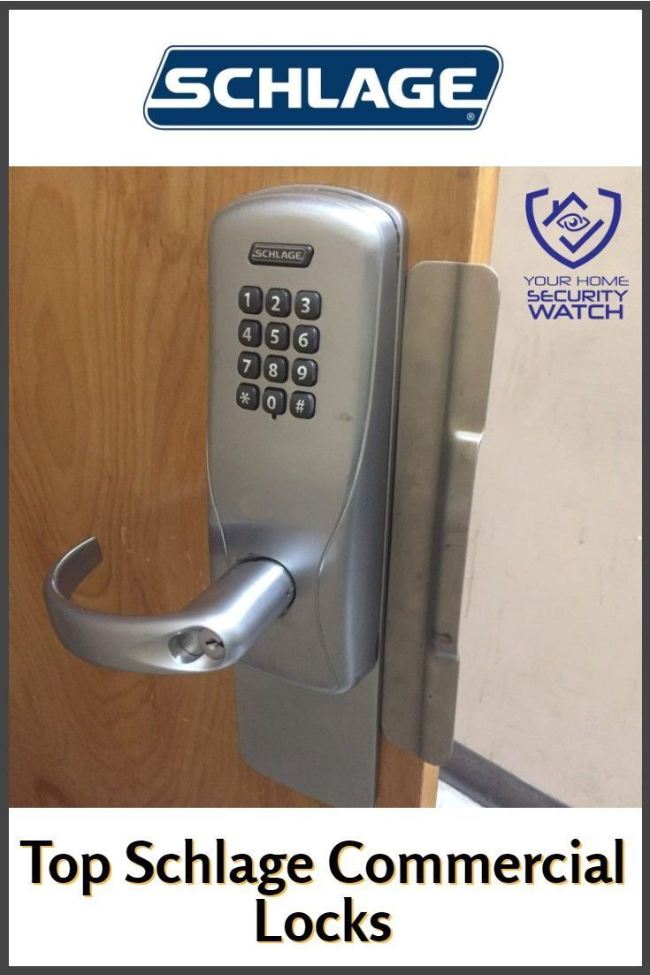 Here We Review Some Of The Best Commercial Locks Made By Schlage Without Further Ado Let S Get To It Schl In 2020 Electronic Deadbolt Schlage Home Security Tips