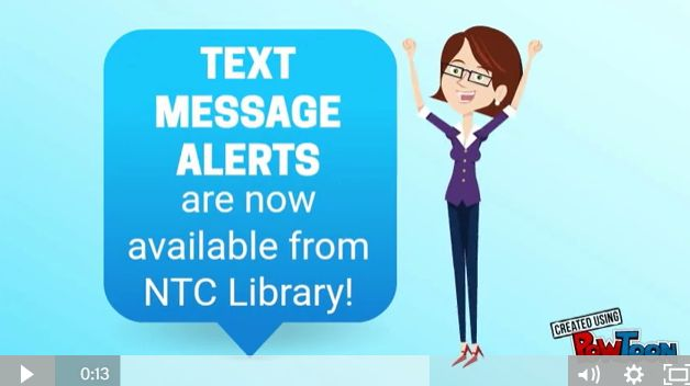 How to sign up to receive Text Message Alerts from NTC Library.