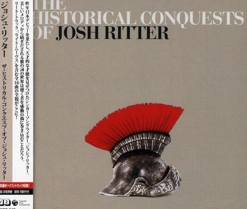 Historical Conquests of Josh Ritter [Bonus Tracks] [CD]