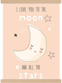 Lieve A3 poster 'i love you to the moon and all the stars' zalmroze maan - tante kaartje - www.tante-kaartje.nl