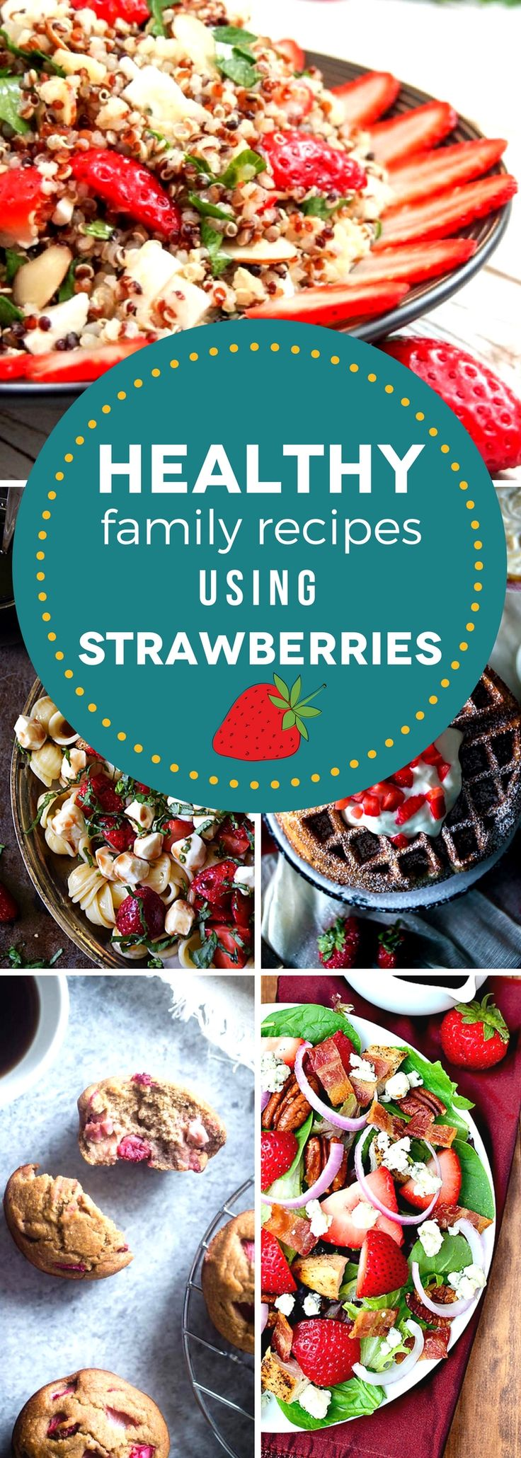 Show your family that healthy can be delicious with our favorite healthy family recipes using strawberries! Strawberries work in both sweet and savory dishes, and they're good for you, too. These healthy family recipeshighlight strawberry dishes from breakfast to dessert, so that you and your family can enjoy them all season long! #SundaySupper #strawberryrecipes #strawberryseason #healthyrecipes