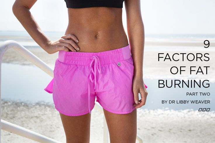 9 Factors of Fat Burning By Dr Libby: Part 2 | Move Nourish Believe