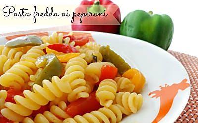 Pasta fredda ai peperoni | Ricetta pasta fredda estiva