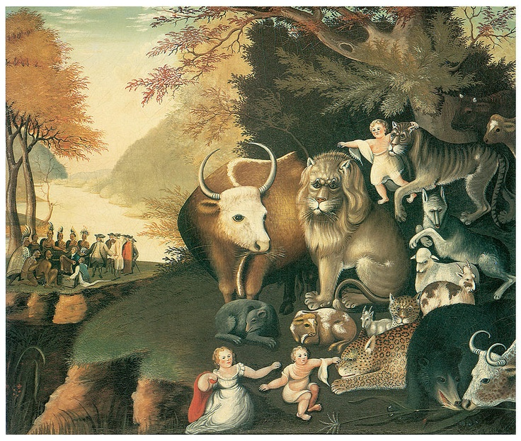Peaceable Kingdom, c. 1834, ~ by Edward Hicks (1780-1849)
