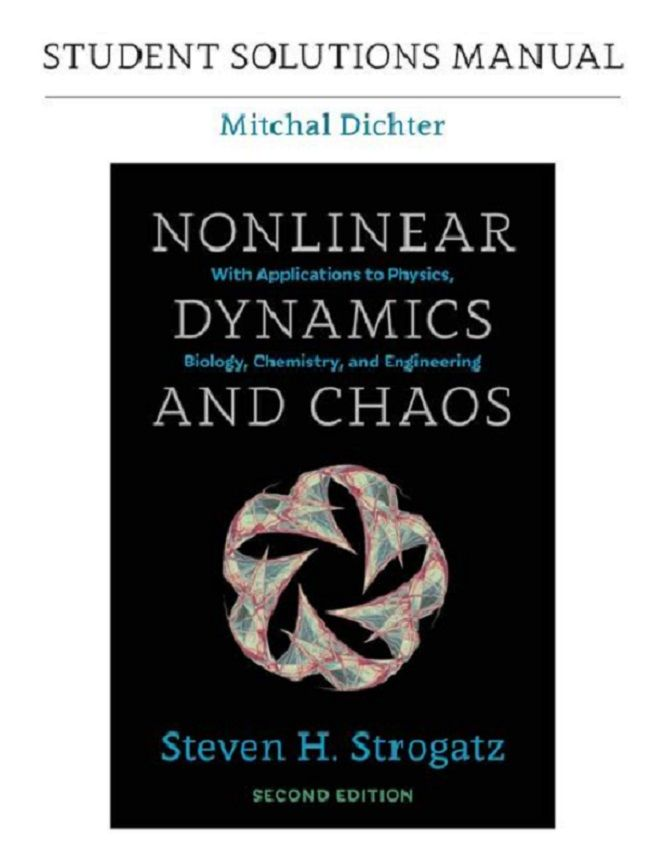 Student Solutions Manual For Nonlinear Dynamics And Chaos With Applications To Physics Biology Chemistry And Engineering Mitch Physics Good Books Biology