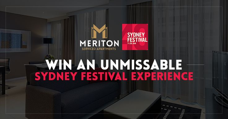 Win a Luxury Sydney Festival Experience with Meriton Serviced Apartments