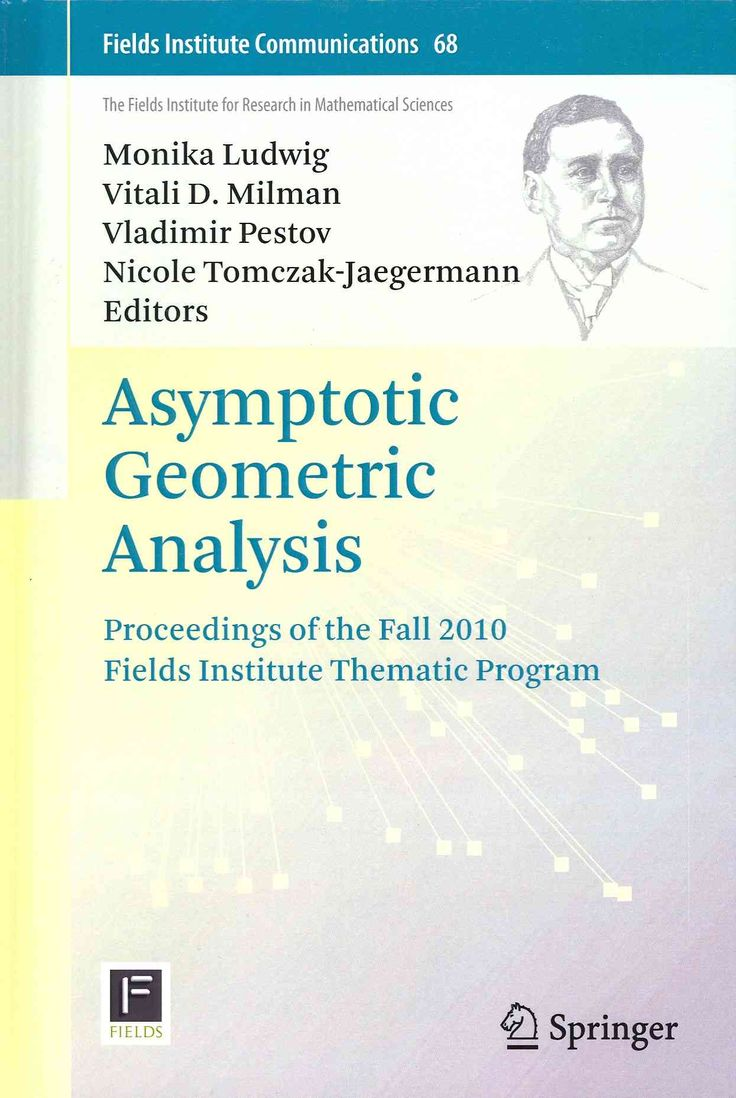 top ideas about thematic analysis annotating asymptotic geometric analysis proceedings of the fall 2010 fields institute thematic program