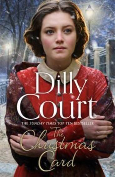 The Christmas Card by Dilly Court. When her father dies leaving Alice and her ailing mother with only his debts, the two grieving women are forced to rely on the begrudging charity of cruel Aunt Jane. Determined to rid herself of an expensive responsibility, Jane tries forcing Alice into a monstrous marriage. And when Alice refuses, she is sent to work in a grand house to earn her keep.