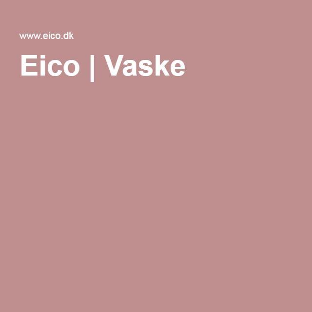 Eico | Vaske