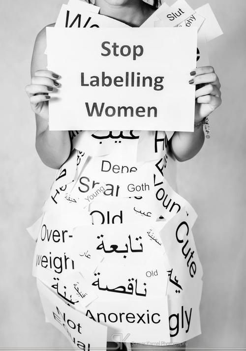 Stop labeling. no name calling - including yourself. period. Be an encourager of other women and yourself.  Stop focusing only on external things.