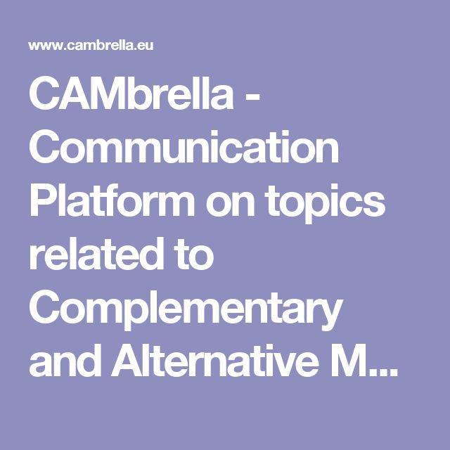 CAMbrella - Communication Platform on topics related to Complementary and Alternative Medicine (CAM) in Europe