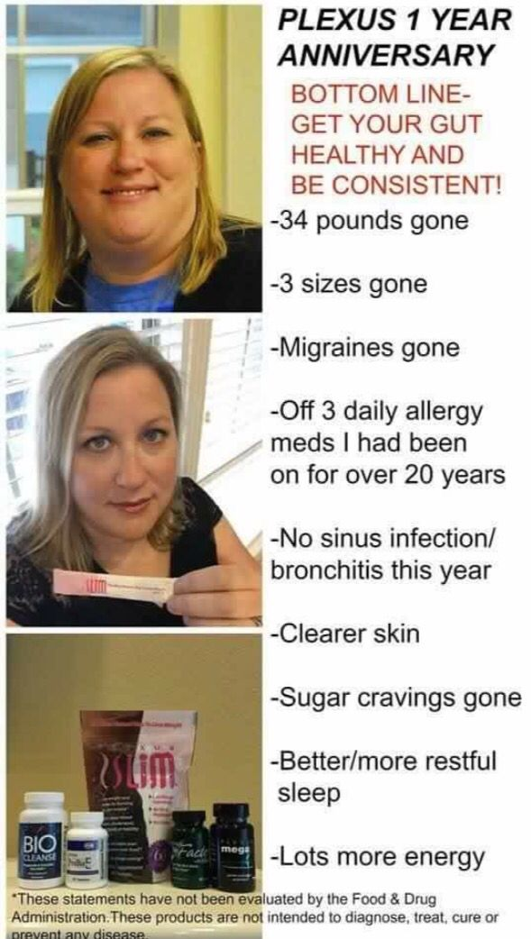 """Plexus is changing lives everyday! Are you ready to change yours? Lose weight & feel great! Get healthy the most Natural way possible! Once you get your """"gut health"""" in check, everything else just falls into place. Try it out, risk free. 60-day money back guarantee. www.PlexusSlim4yourLife.com (Ambassador # 143368)"""