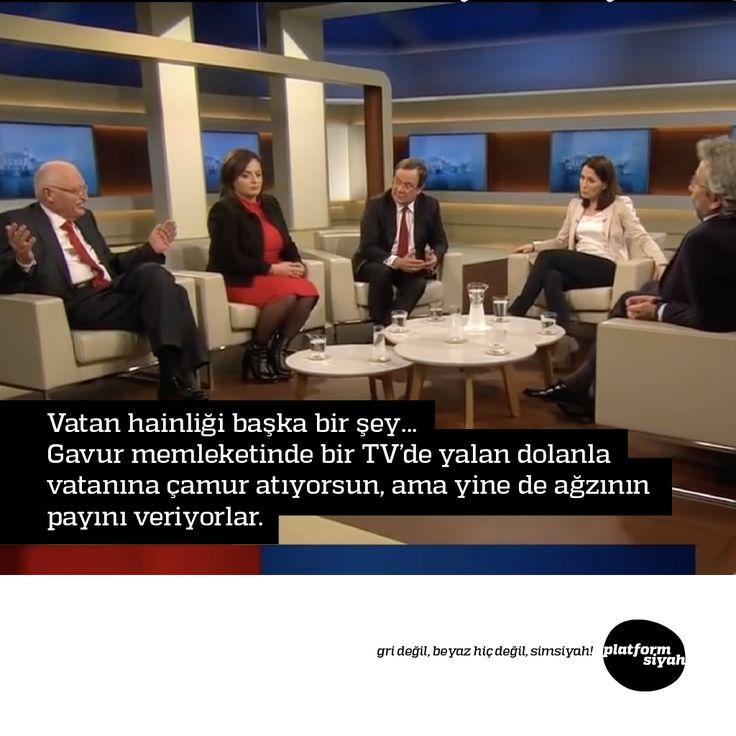Vatan hainliği başka bir şey...Gavur memleketinde bir TV'de yalan dolanla vatanına çamur atıyorsun, ama yine de ağzının payını veriyorlar.