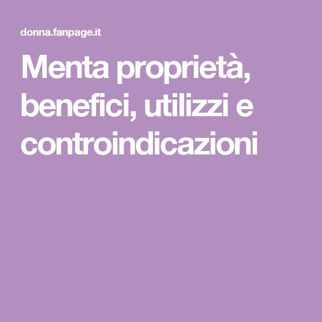 Menta proprietà, benefici, utilizzi e controindicazioni