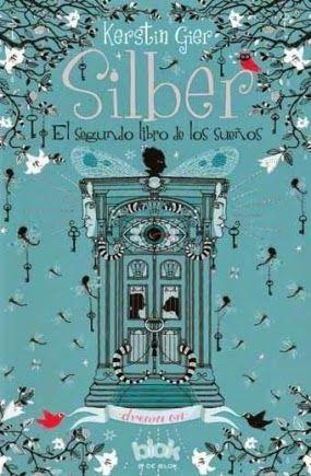 .:::::.Adicción literaria: literatura juvenil.:::::.: Ficha: Silber, el segundo libro de los sueños de K...