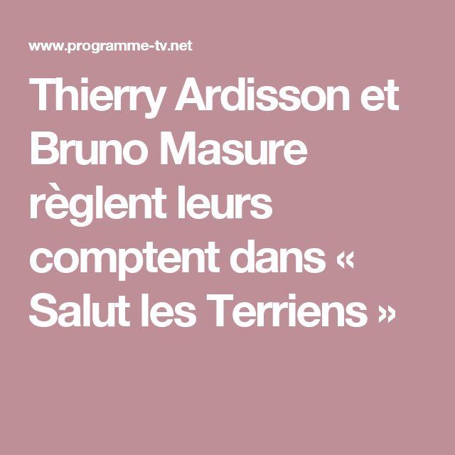 Thierry Ardisson et Bruno Masure règlent leurs comptent dans « Salut les Terriens »