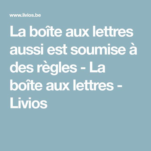 La boîte aux lettres aussi est soumise à des règles - La boîte aux lettres - Livios