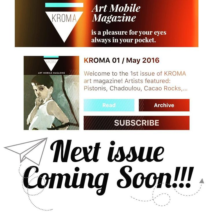 Next issue coming soon!!!!  #kromamagazine #pikatablet #artmagazine #mobilemagazine #ios #android