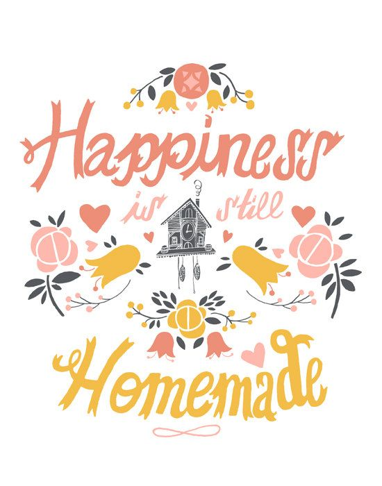 Find your happiness at home.
