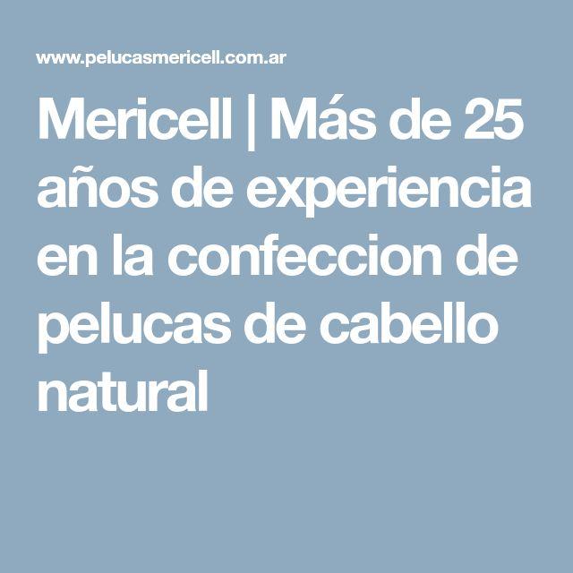 Mericell | Más de 25 años de experiencia en la confeccion de pelucas de cabello natural