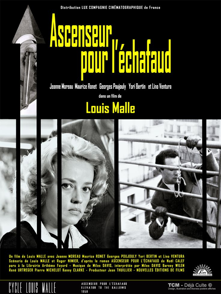 Ascenseur Pour L'échafaud (Elevator To The Gallows) 1958 Louis Malle  Jeanne Moreau Maurice Ronet Lino Ventura Georges Poujouly Yori Bertin  Miles Davis   #AscenseurPourLéchafaud #ElevatorToTheGallows #LouisMalle #JeanneMoreau #MauriceRonet #LinoVentura #GeorgesPoujouly #YoriBertin #MilesDavis #MoviePosters
